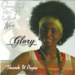 Glory Merwa - Thank U Papa